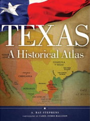 Book cover: Texas: A Historical Atlas
